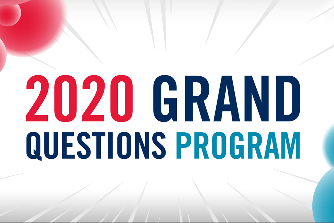 Poster reads 2020 Grand Questions Program